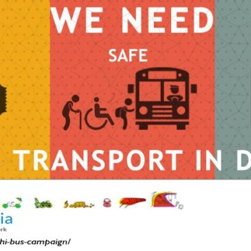 [Please endorse our campaign here] 'Reclaiming The Bus': Campaign for Free, Safe, and Reliable Bus-based Public Transport in Delhi